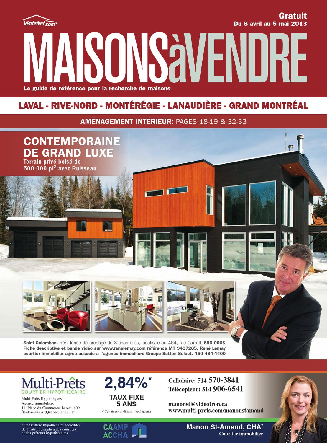 Quebec maisons vendre montreal banlieues 08 apr 2013 by nexthome issuu for Courtier immobilier prestige