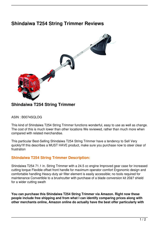 Shindaiwa T254 String Trimmer Reviews by recumbent bikex - issuu