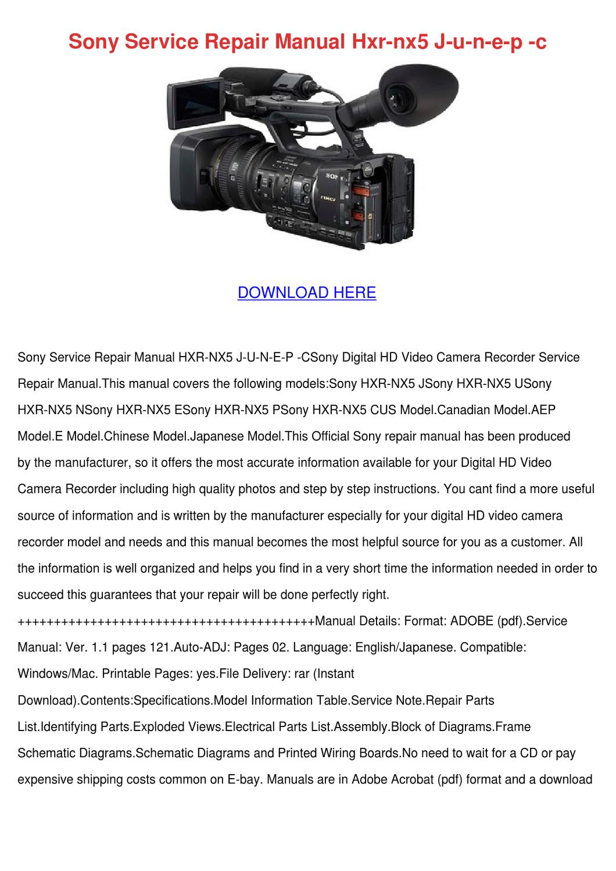 Sony Service Repair Manual Hxr Nx5 J U N E P by Shari Salomon - issuu