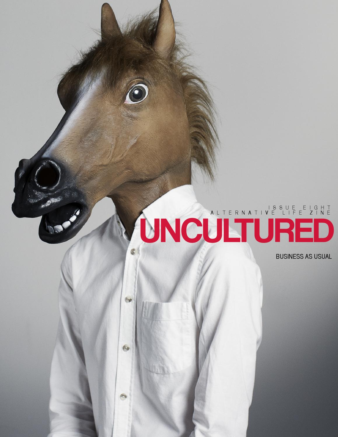 UNCULTURED 008 - BUSINESS AS USUAL - SPRING 2013 by ...