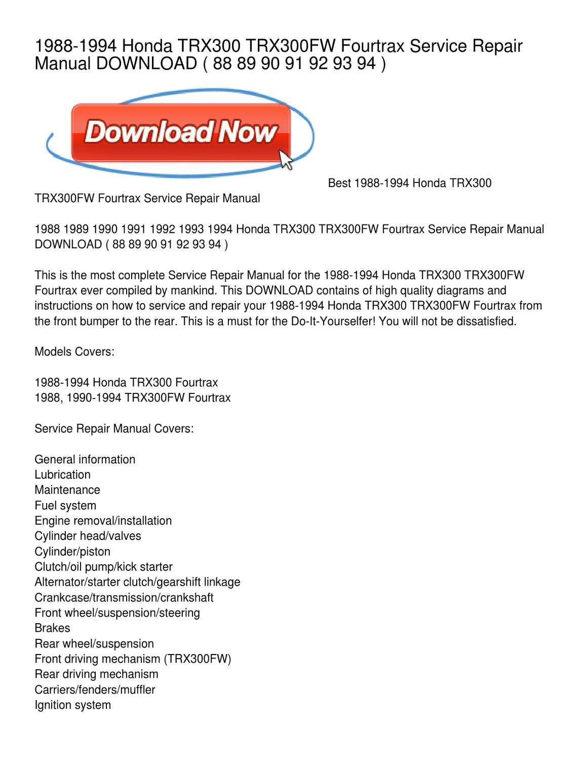 1988-1994 Honda TRX300 TRX300FW Fourtrax Service Repair Manual DOWNLOAD by  Brandon Smith - issuu