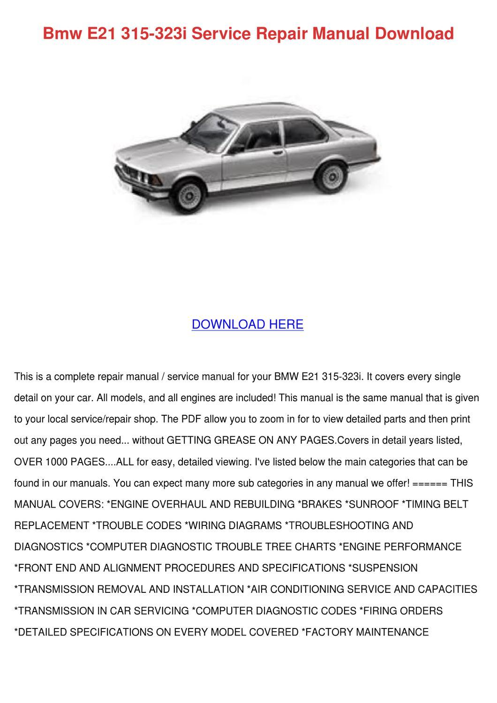 Bmw E21 315 323i Service Repair Manual Downlo by Elenor Harter - issuu