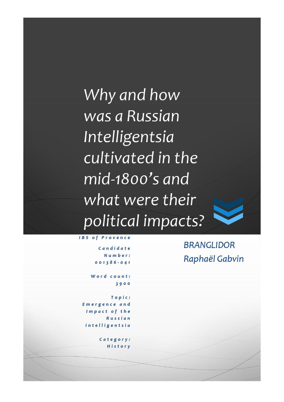 Intelligentsia is characteristically russian