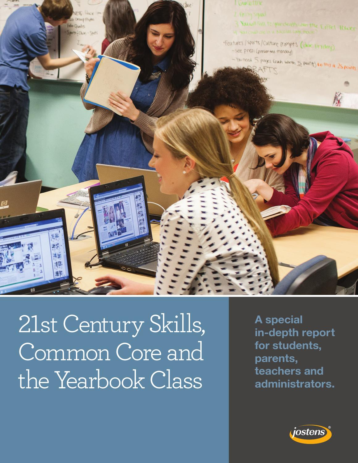 21st Century Skills, Common Core and the Yearbook Class by Jostens Yearbook  - issuu