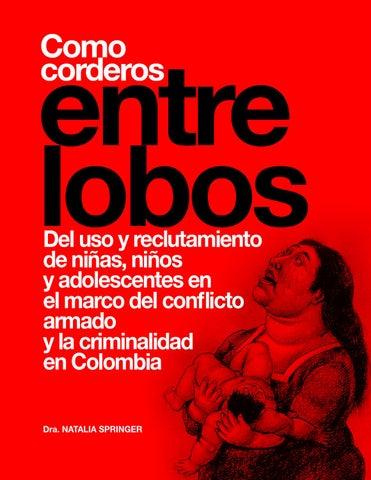 Investigación Como corderos entre Lobos by Conectate Colombia - issuu