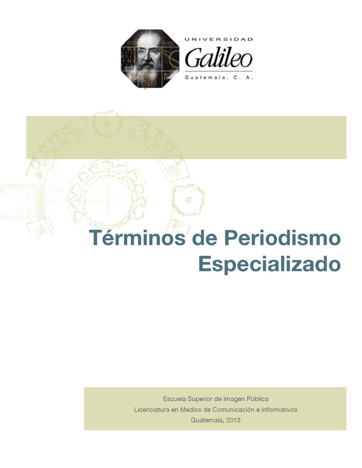 Términos de Periodismo Especializado by Universidad Galileo - issuu