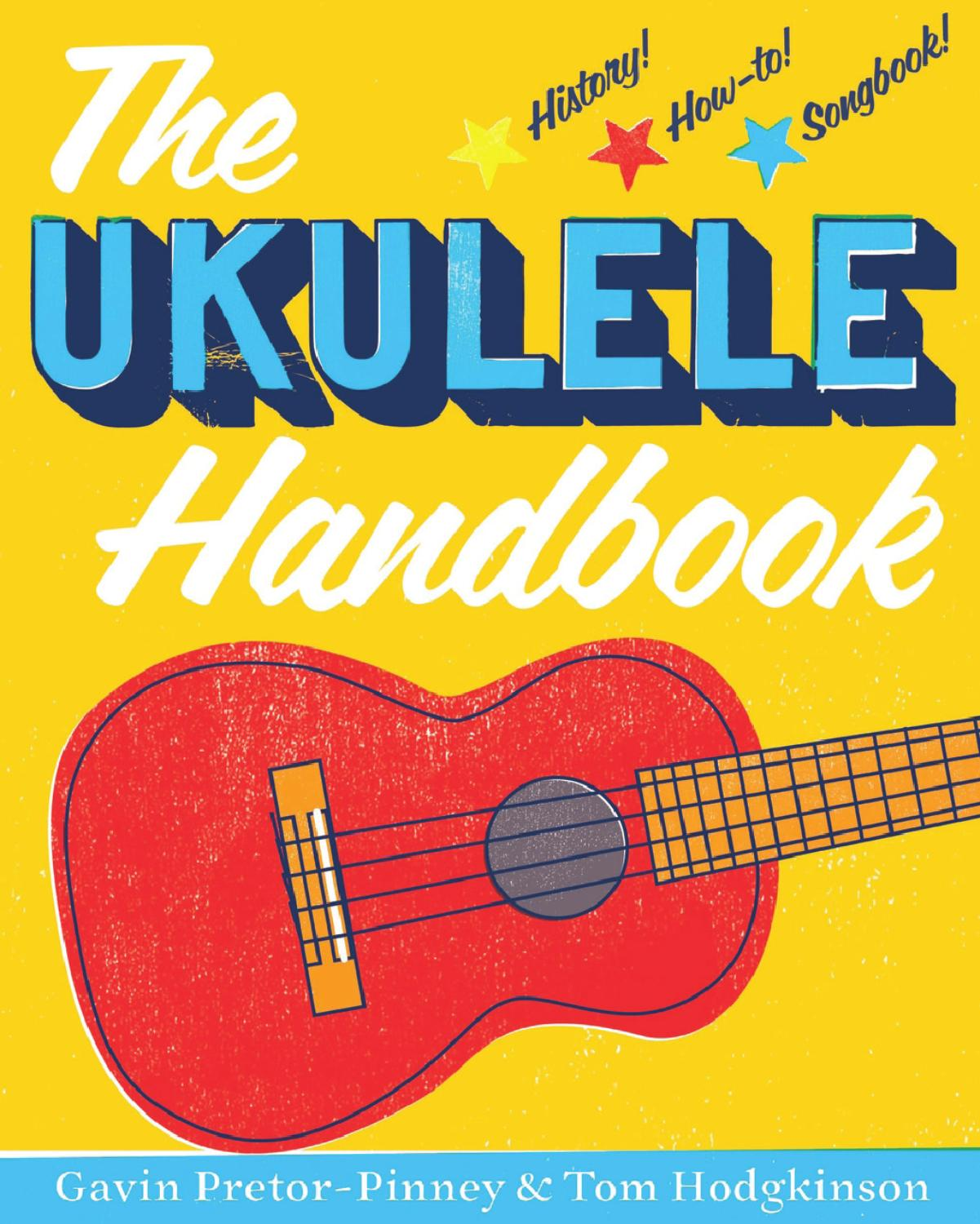 The Ukulele Handbook By Bloomsbury Publishing Issuu