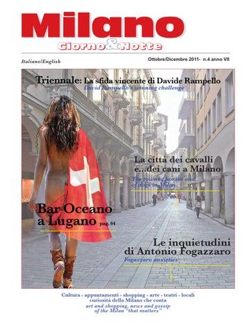 Milano Giorno e Notte Ottobre Dicembre 2011 - n.4 anno VII by Milano ... 4a4011ddc6e2