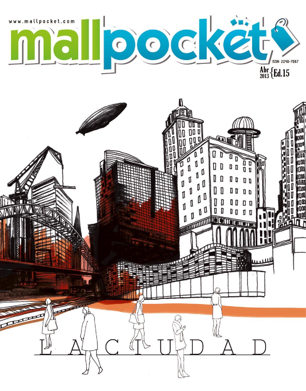 Revista Mallpocket Ed.15 La Ciudad by Mallpocket Revista - issuu