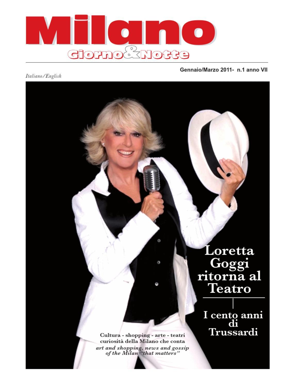 Milano Giorno e Notte Gennaio/Marzo 2011 - n 1 anno VII by