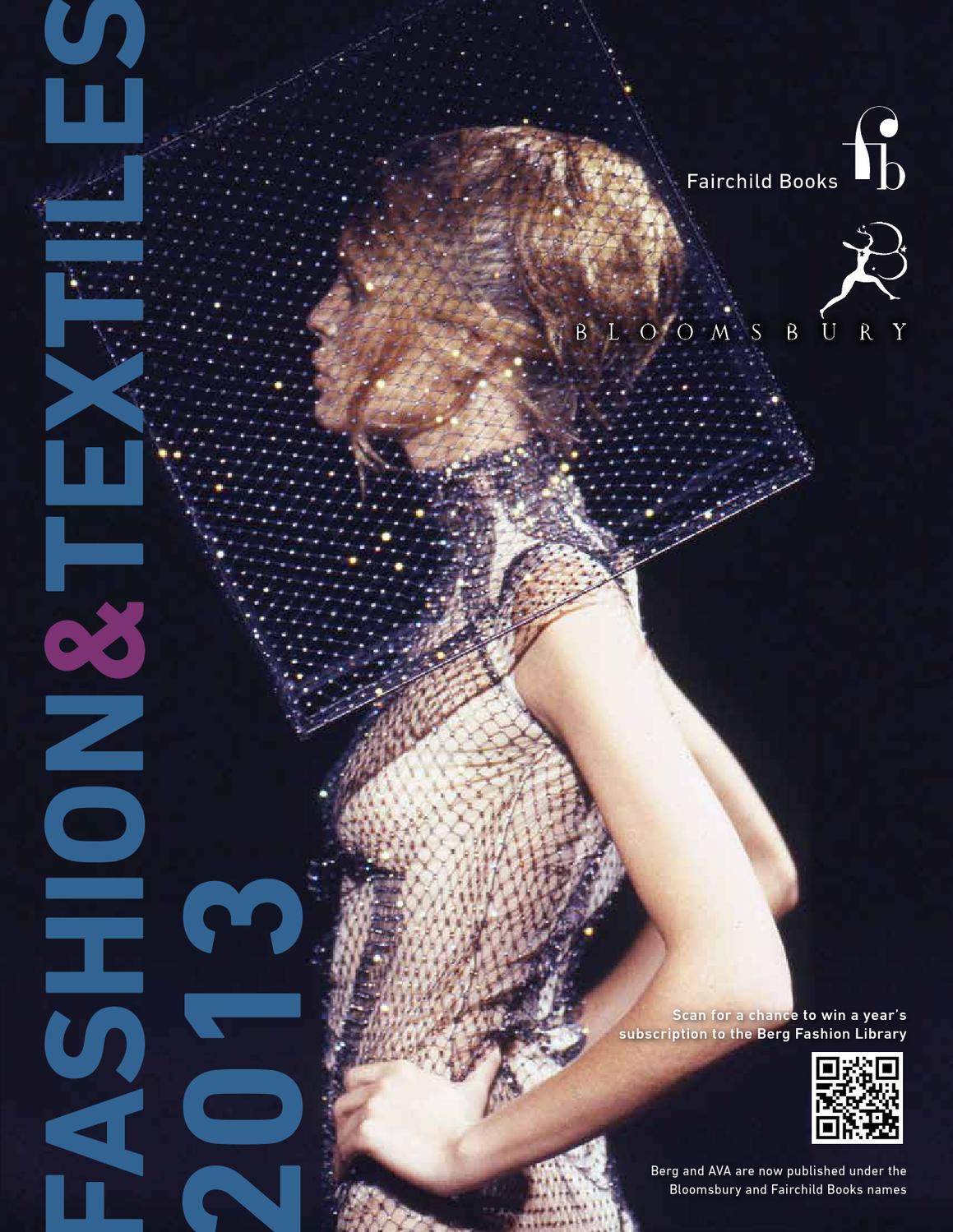 54cc81c19102e Fashion & Textiles 2013 by Bloomsbury Publishing - issuu