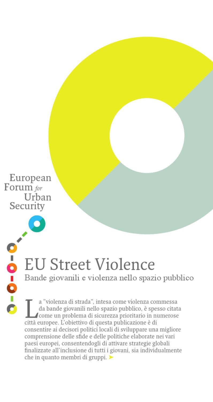 ab35a1ec48 EU Street Violence. Bande giovanili e violenza nello spazio pubblico ...