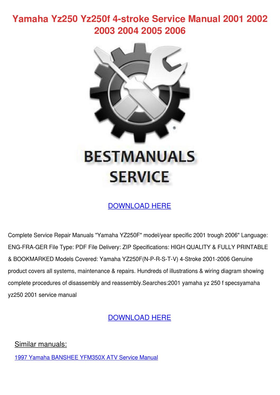 Yamaha Yz250 Yz250f 4 Stroke Service Manual 2 by Tashia Simar - issuu