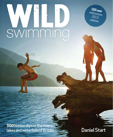 3b1dfcc522 Finding your way in Wild Swimming Long swim possible Jump or rope swing  Good campsite Boats or canoes Sunset   last light Near a train station On a  cycle ...