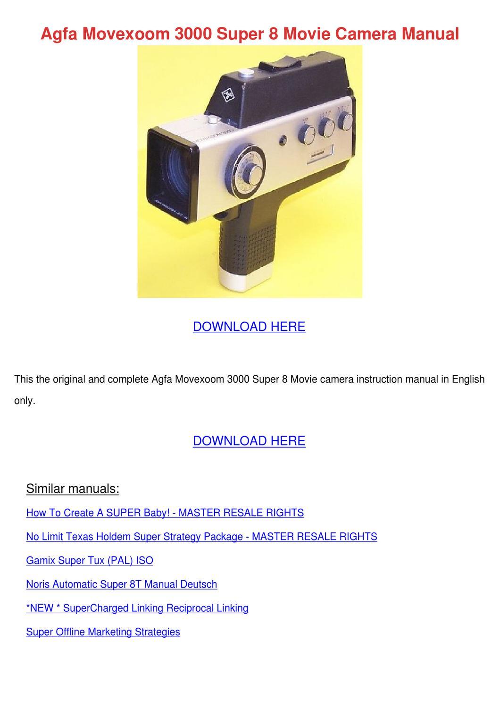 Agfa Movexoom 3000 Super 8 Movie Camera Manua by Merissa Showell ...