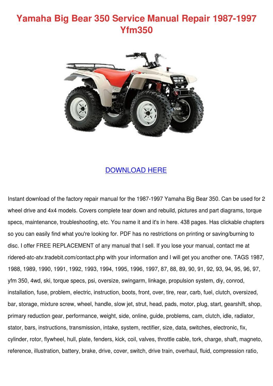 Yamaha Big Bear 350 Service Manual Repair 198 by Hilma Mixson - issuu