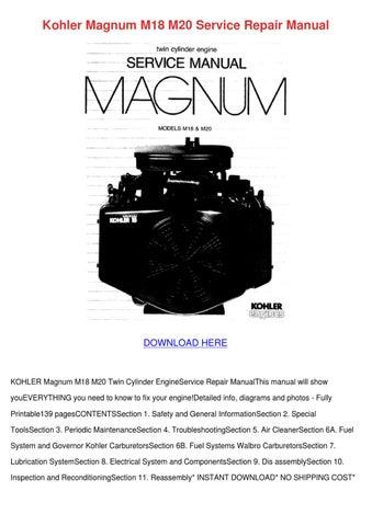 Kohler Magnum M18 M20 Service Repair Manual by Beckie Aina - issuu
