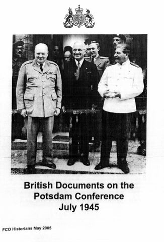 British Documents On The Potsdam Conference July 1945 By Fco