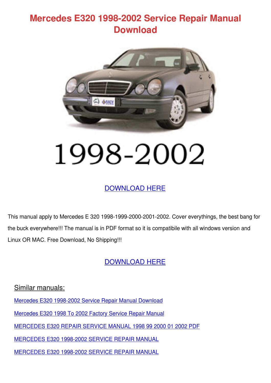 Mercedes E320 1998 2002 Service Repair Manual by Beckie Aina - Issuu