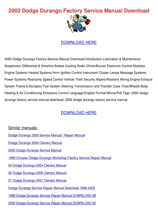 2002 Dodge Durango Factory Service Manual Dow by Birdie Ziemke - issuu