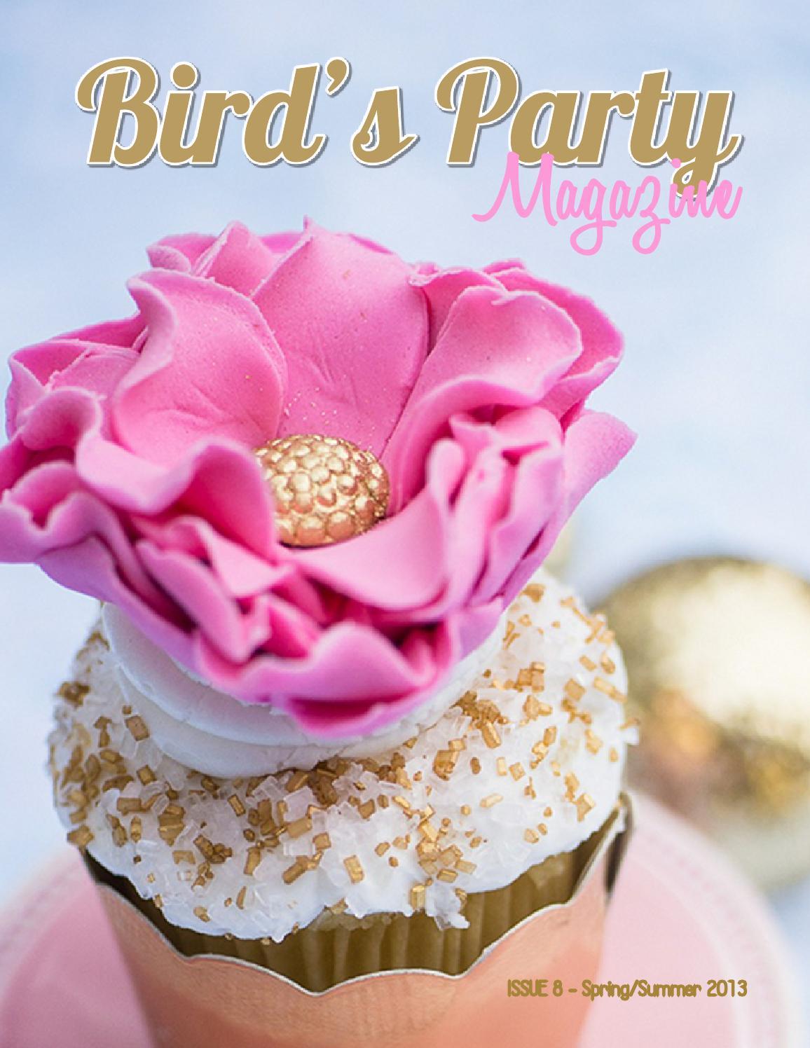 Bird's Party Magazine - Spring / Summer 2013, Issue 8