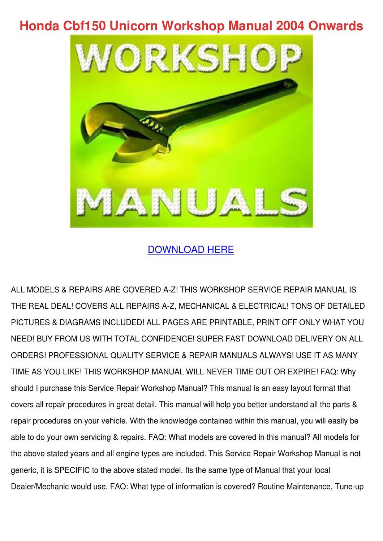 Honda Cbf150 Unicorn Workshop Manual 2004 Onw By Shameka Dice Issuu Wiring Diagram Cbr1100xx