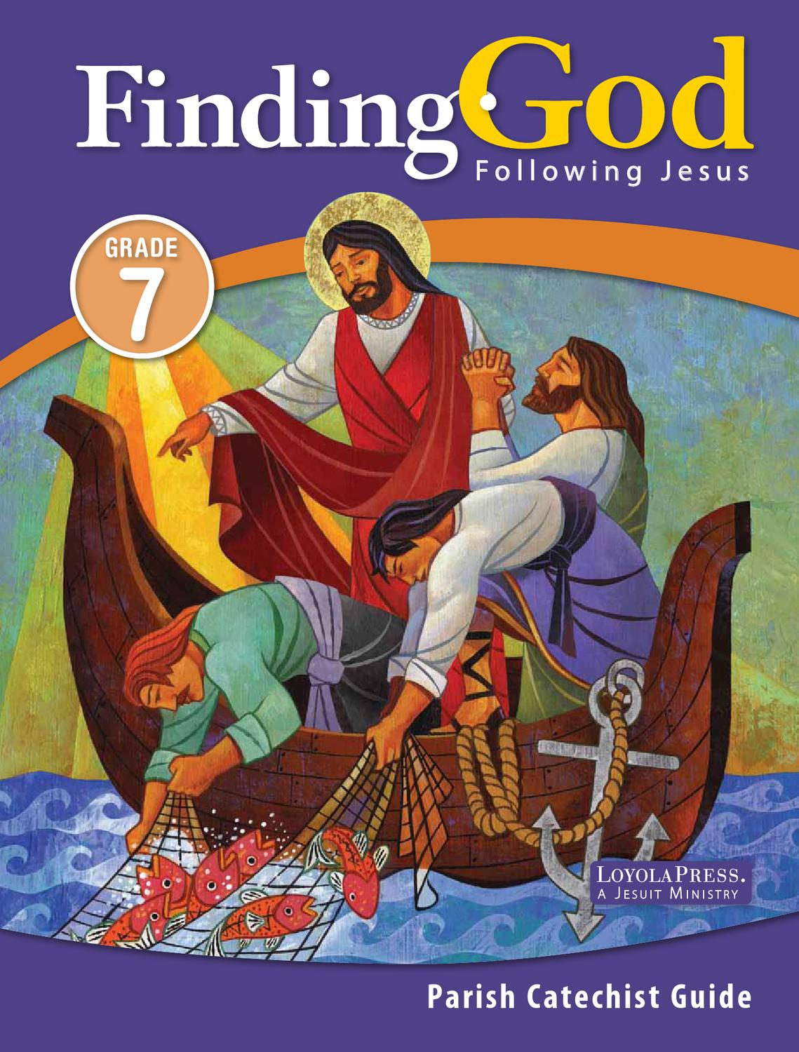 finding god 2013 grade 7 parish catechist guide part 1 by loyola press issuu