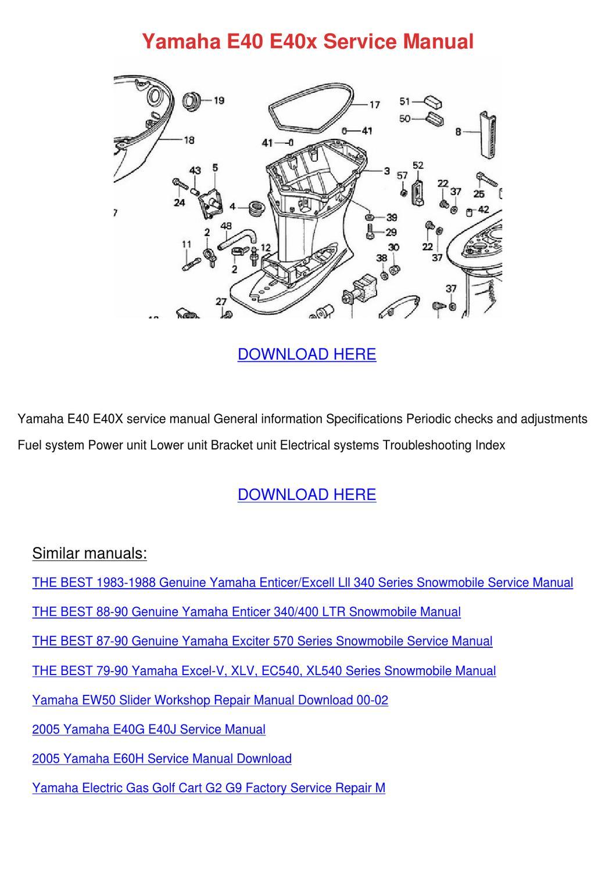 Yamaha E40 E40x Service Manual by Tiana Chretien - issuu