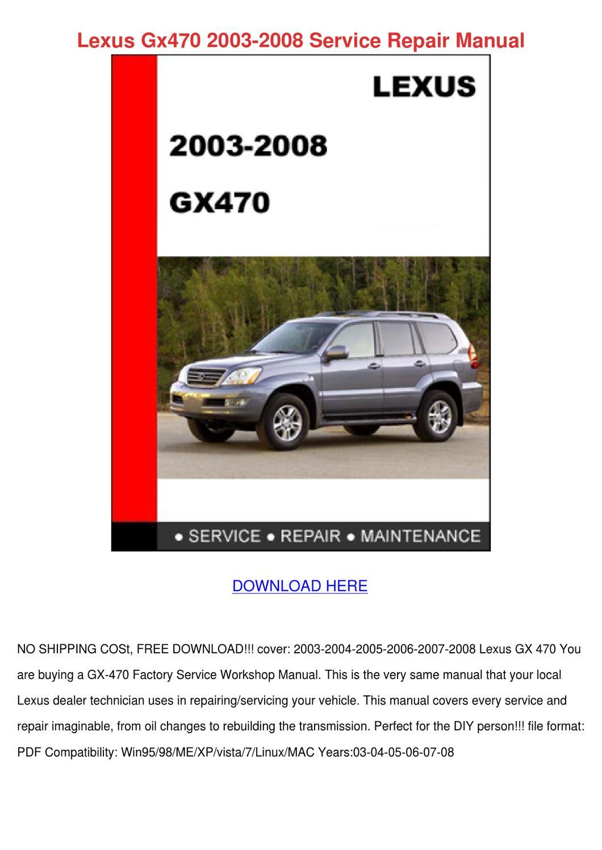 Lexus Gx470 2003 2008 Service Repair Manual by Shawnna Higgs - issuu
