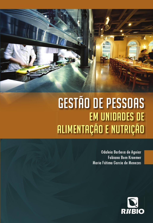 Gest O De Pessoas Em Unidades De Alimenta O E Nutri O By Editora