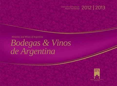 6a57f03f57c5 Bodegas y Vinos de Argentina 2012 13 - Anuario Internacional by Wine ...
