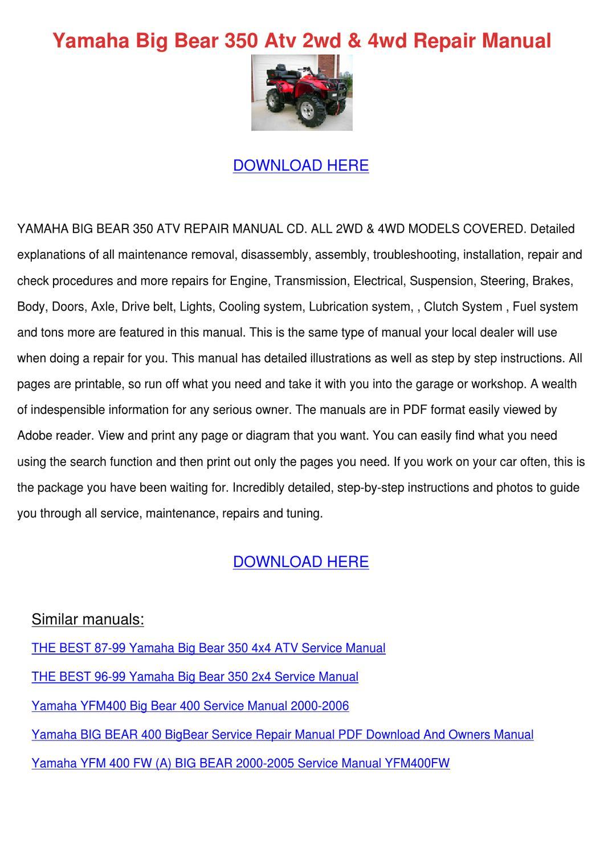 Yamaha Big Bear 350 Atv 2wd 4wd Repair Manual by Marlen Clague - issuu