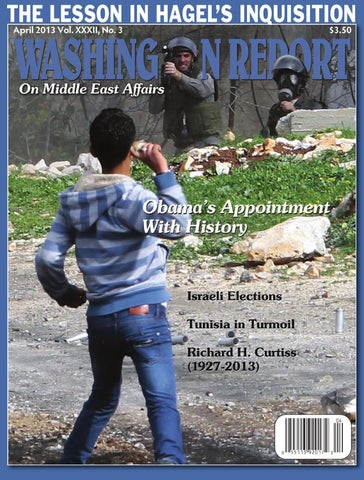 washington report on middle east affairs april 2013 by american
