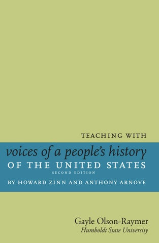 Teaching With Voices Of A Peoples History Of The United States 2nd