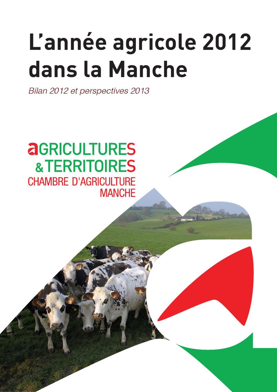 L ann e agricole 2012 dans la manche by chambre d for Chambre agriculture manche