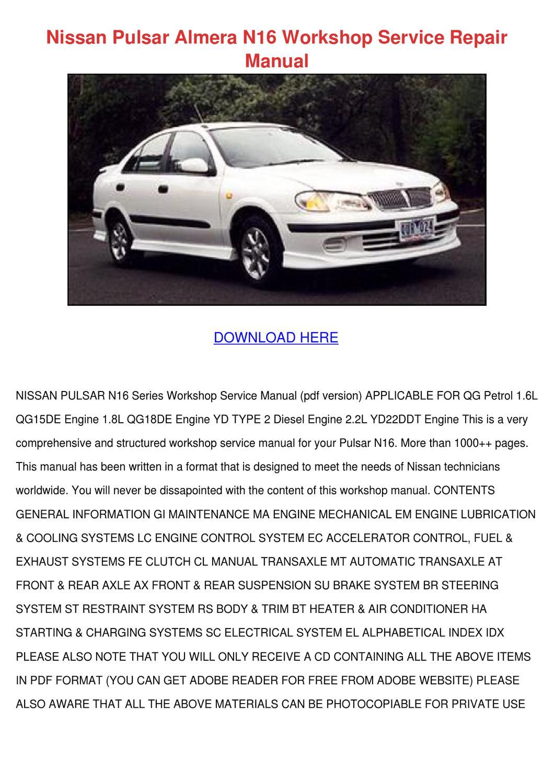 Nissan Pulsar Almera N16 Workshop Service Rep by Lavonia Laramie ...