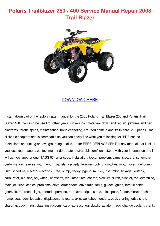 Polaris Trailblazer 250 400 Service Manual Re by Larita Cory