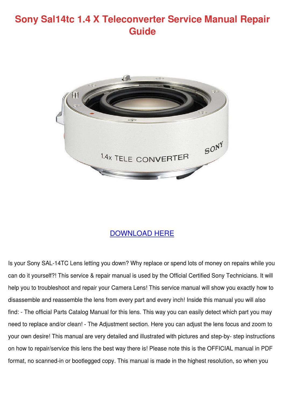Sony Sal14tc 14 X Teleconverter Service Manua by Larita Cory - issuu