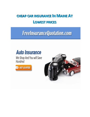Cheap Car Insurance In Maine By David Tylor Issuu