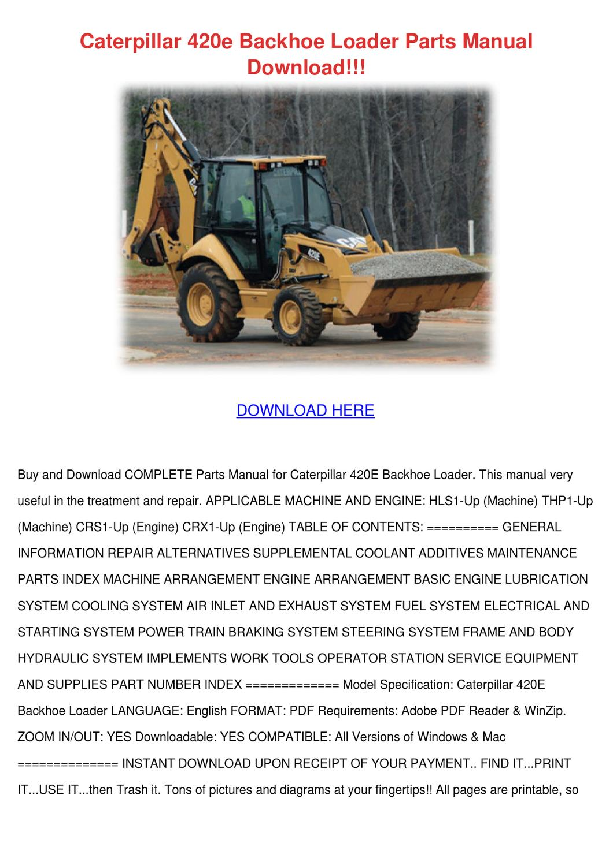 Caterpillar 420e Backhoe Loader Parts Manual By Jane Hilse Issuu