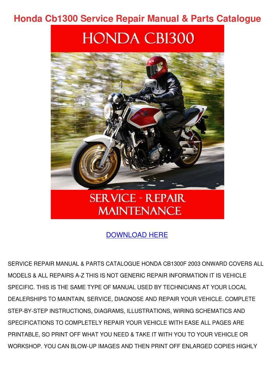 Honda Cb1300 Service Repair Manual Parts Cata by Mathilde Fellin ...