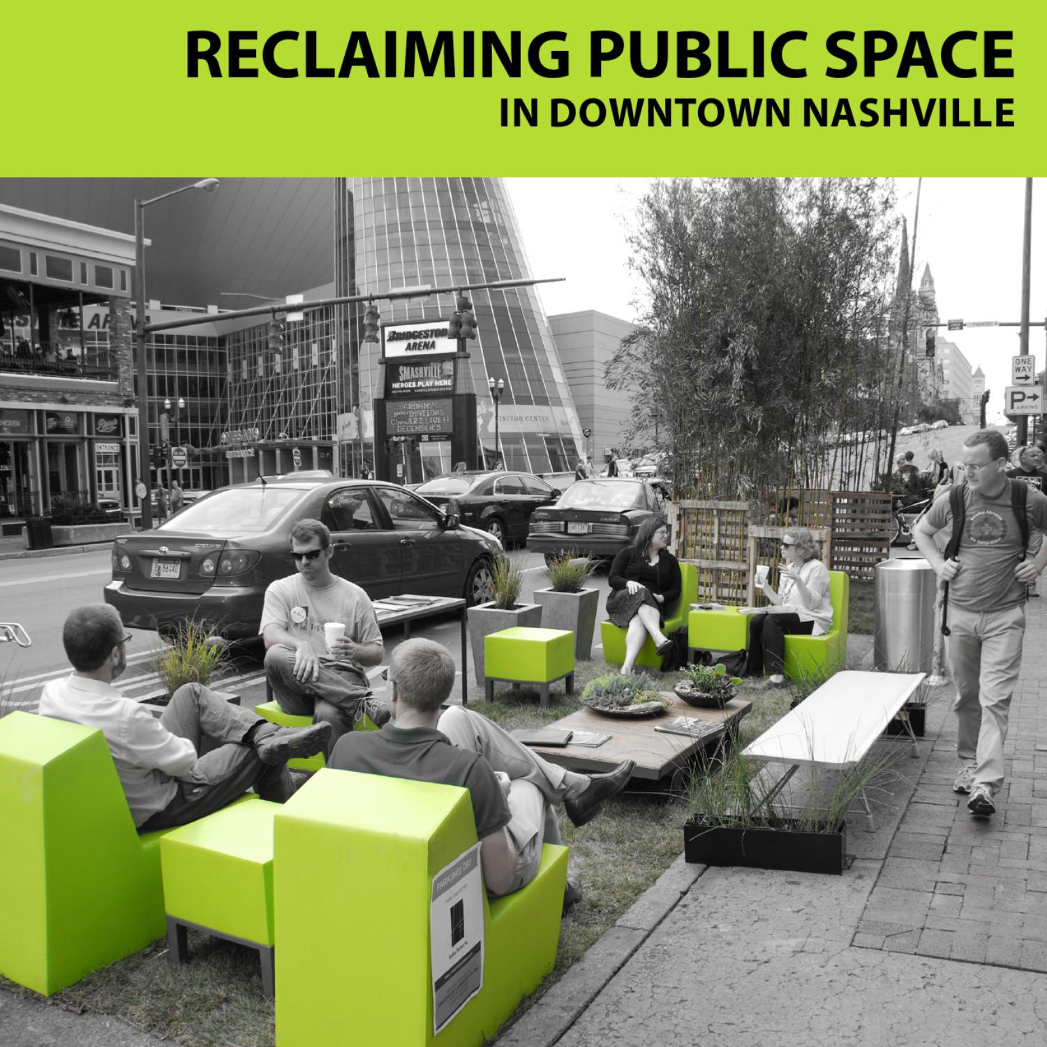 Reclaiming Public Space in Downtown Nashville by Nashville Civic Design Center - issuu