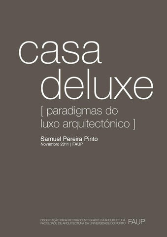 Casa deluxe paradigmas do luxo arquitectnico by samuel pinto issuu page 1 fandeluxe Image collections