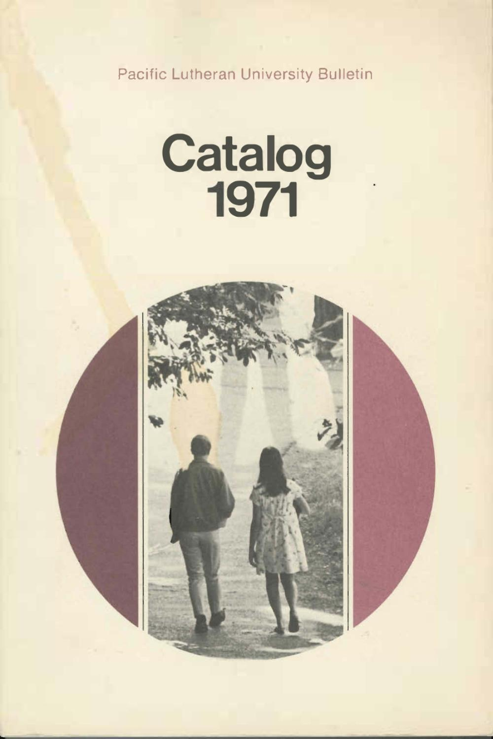 1971 1972 Catalog by Pacific Lutheran University