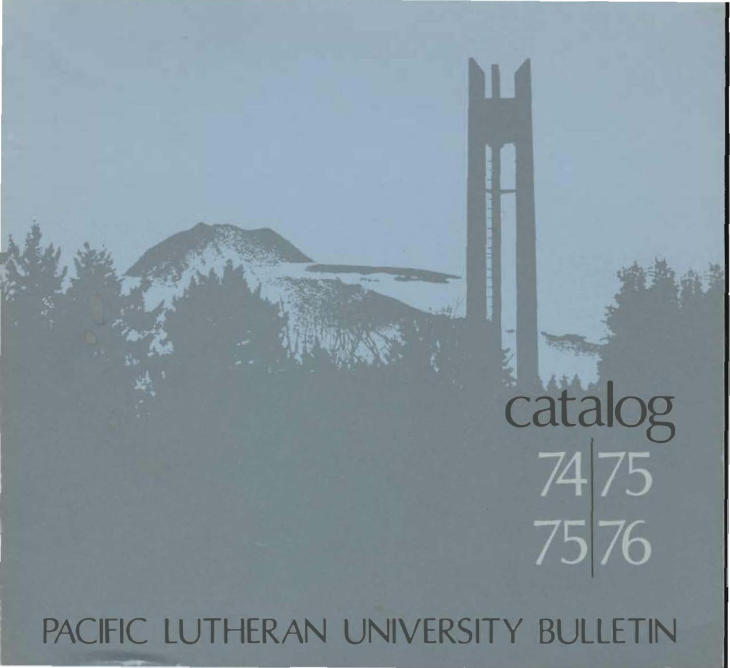 1974 1975 1975 1976 Catalog by Pacific Lutheran University Archives issuu