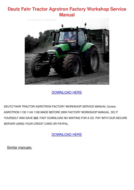 deutz fahr tractor agrotron factory workshop by carman