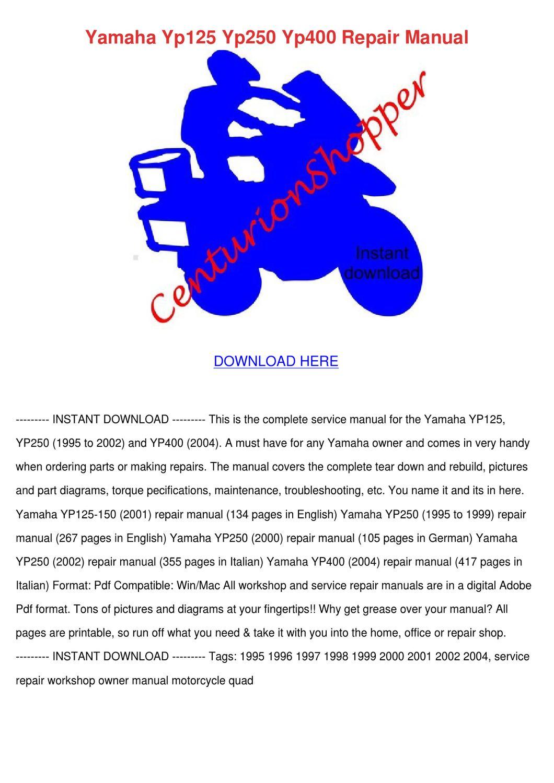 Yamaha Yp125 Yp250 Yp400 Repair Manual by Sharee Timoteo - issuu