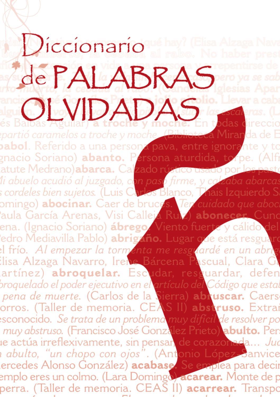 Diccionario de palabras olvidadas by Javier Del Barrio - issuu