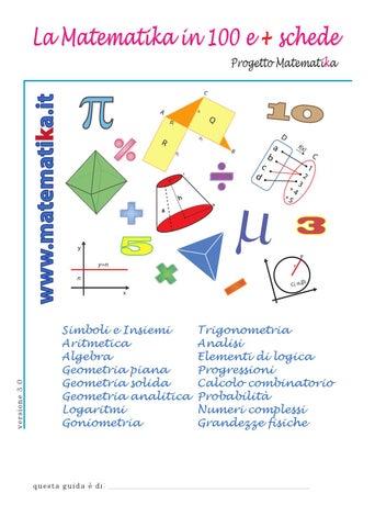 La Matematika in 100 Schede versione 3.0 by Progetto matematika - issuu d07148ef402e