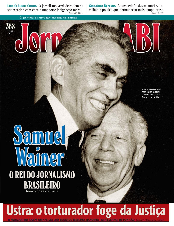 2011  368 julho by Associação Brasileira de Imprensa ABI - issuu b69c2b9ce5b06